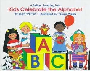 9781570290749: Kids Celebrate the Alphabet (Totline Teaching Tale)