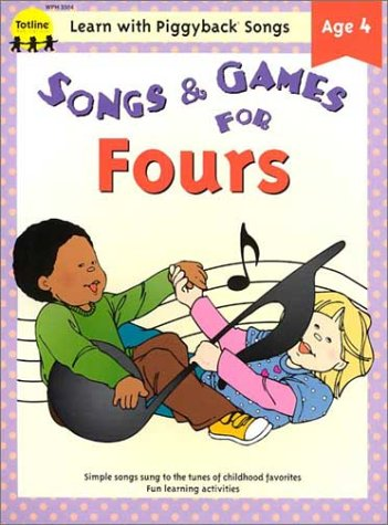 9781570291661: Songs & Games for Fours (Learn with Piggyback Songs)