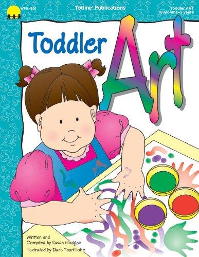 Toddler Art: Totline Publications (Compiler)