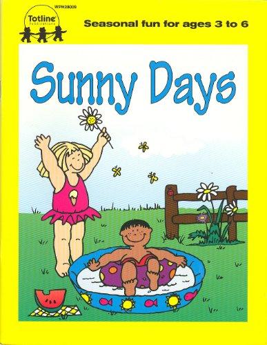 Sunny Days: Totline Publications