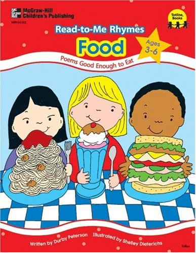 READ TO ME RHYMES : FOOD : Poems Good Enough to Eat (ages 3-6): Peterson, Durby