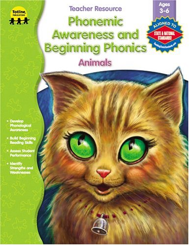 Phonemic Awareness and Beginning Phonics, Animals: Totline Publications (Compiler)