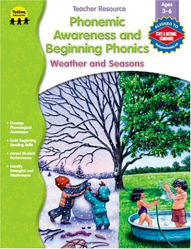 Phonemic Awareness and Beginning Phonics: Weather and: Totline Publications