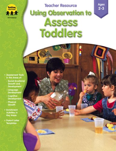 Using Observation to Assess Toddlers (Totline): Manfro Mrs, Jeanine