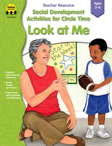 9781570295270: Social Development Activities for Circle Time: Look at Me