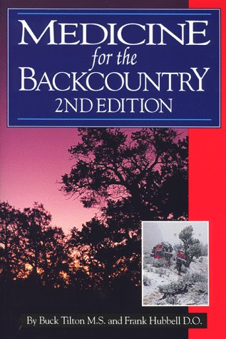 9781570340024: MEDICINE FOR THE BACK COUNTRY, 2nd Edition