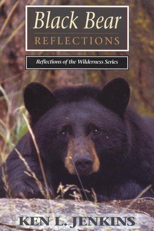 Black Bear Reflections: Jenkins, Ken L.