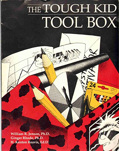 The Tough Kid Tool Box (1570350000) by Ginger Rhode; H. Kenton Reavis; William R. Jenson