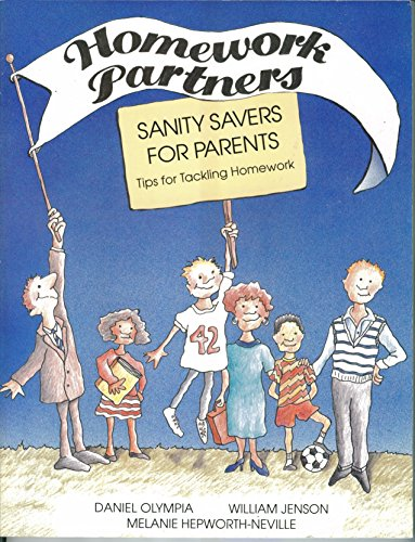 Sanity Savers for Parents: Tips for Tackling: William R. Jenson