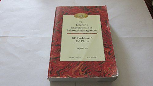 9781570350313: The Teacher's Encyclopedia of Behavior Management: 100 Problems/500 Plans