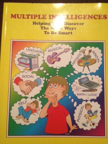 9781570351167: Multiple Intelligences: Helping Kids Discover the Many Ways to Be Smart : A validated Washington State Innovative Education Program