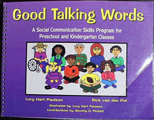 9781570351501: Good Talking Words: A Social Communications Skills Program for Preschool and Kindergarten Classes