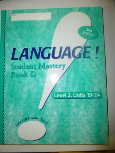 Language! Student Mastery, Book D, Level 2,: Green, Jane Fell