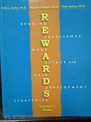 Rewards: Reading Excellence- Word Attack and Rate: Anita L. Archer;
