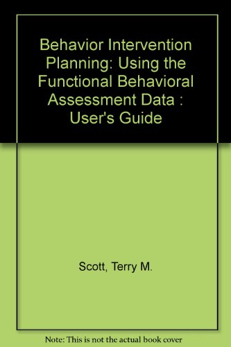 9781570354540: Behavior Intervention Planning: Using the Functional Behavioral Assessment Data : User's Guide