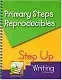 Primary Steps: Reproducibles for K-2 Teachers Using