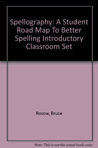 9781570358234: Spellography: A Student Road Map To Better Spelling Introductory Classroom Set
