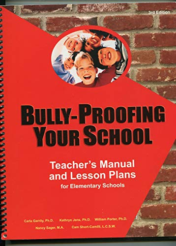 Bully-Proofing Your School : Teacher's Manual and: Kathryn Jens; Carla