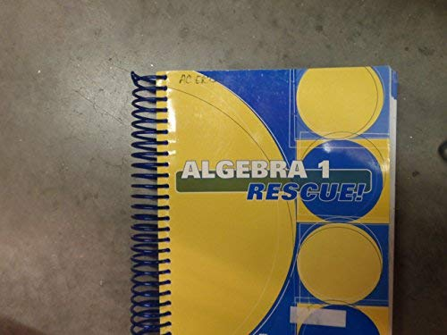 9781570359354: Algebra 1 Rescue! Student Book. Chapters 1-6