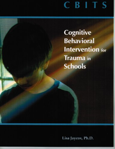 9781570359750: CBITS: Cognitive Behavioral Intervention for Trauma in Schools