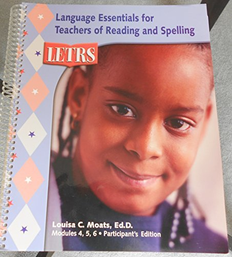 LETRS: Language Essentials for Teachers of Reading and Spelling (Book Two - Modules 4, 5, 6, ...