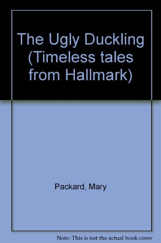 9781570360473: The Ugly Duckling (Timeless tales from Hallmark)