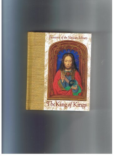 The King of Kings (Treasures of the Vatican Library) (1570361037) by Walton Rawls