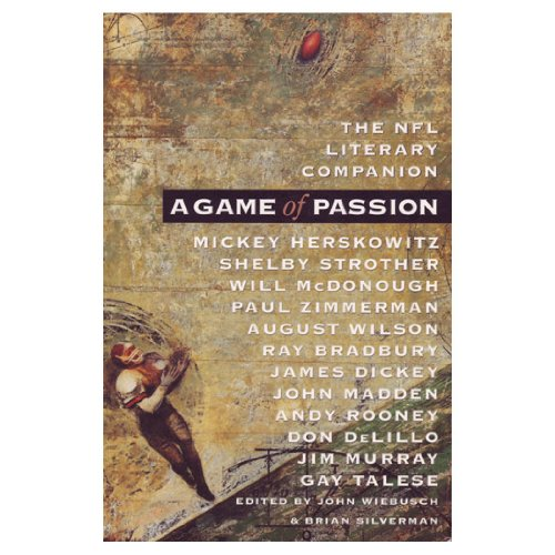 9781570361067: A Game of Passion: The NFL Literary Companion