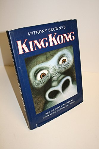 Anthony Browne's King Kong: From the Story: Browne, Anthony, Cooper,