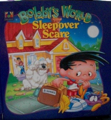 9781570361890: Sleepover Scare (Bobby's World)