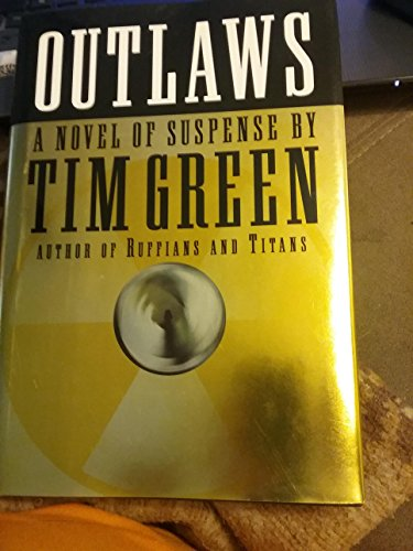 Outlaws: Green, Tim
