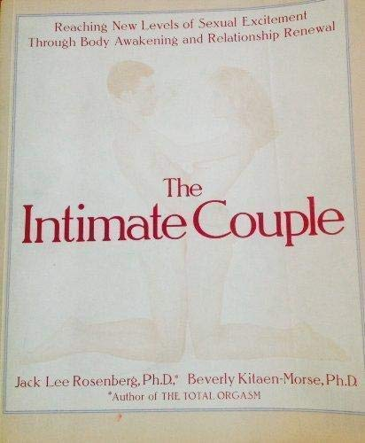 9781570362224: The Intimate Couple: Reaching New Levels of Sexual Excitement Through Body Awakening and Relationship Renewal