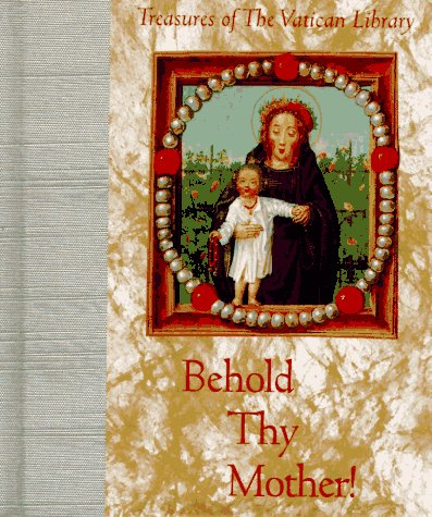 Behold Thy Mother: Andrews McMeel Publishing