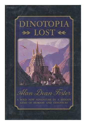 9781570362798: Dinotopia Lost: A Bold New Adventure in a Hidden Land of Humans and Dinosaurs