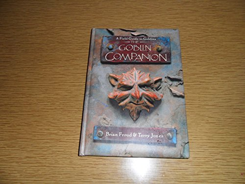 9781570362842: The Goblin Companion: A Field Guide to Goblins