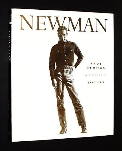 Paul Newman: A Biography: Lax, Eric