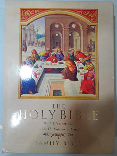 THE HOLY BIBLE - With Illustrations from the Vatican Library