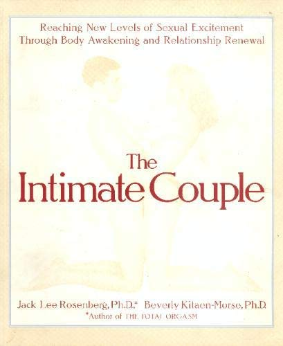 9781570363818: The Intimate Couple: Reaching New Levels of Sexual Excitement Through Body Awakening and Relationship Renewal
