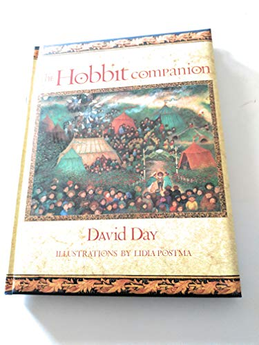 The Hobbit Companion. Illustrations by Lidia Postma: Day, David
