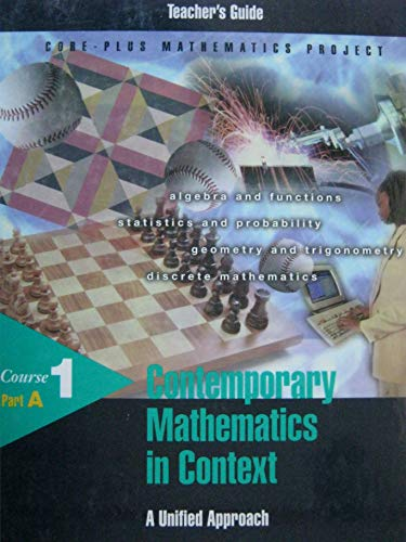 9781570394768: Contemporary Mathematics in Context: A Unified Approach, Course 1, Part A, Teacher's Guide (Core-Plu