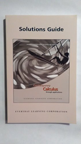 Contemporary Calculus Through Applications: Solutions Guide: Kevin Bartkovich