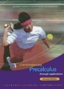 9781570397752: Contemporary Precalculus through Applications, Student Edition