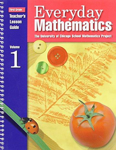 Everyday Mathematics: Teacher's Lesson Guide, Grade 1 (2 Volumes): Bell, Jean