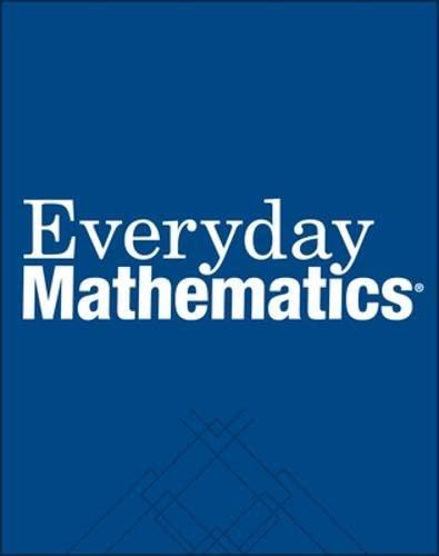 Everyday Mathematics: Student Math Journal 2001 Grade: Max Bell