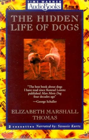 The Hidden Life of Dogs: Elizabeth Marshall Thomas