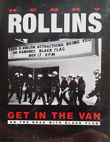 9781570420993: Get in the Van: On the Road With Black Flag