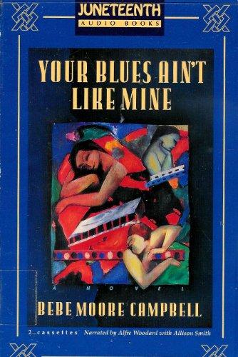 9781570421884: Your Blues Ain't Like Mine (Juneteenth Audio Books)