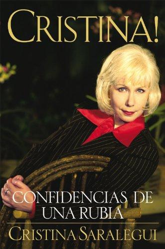 9781570425394: Cristina: Confidencias De Una Rubia