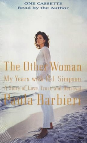 9781570425769: The Other Woman: My Years with O. J. Simpson