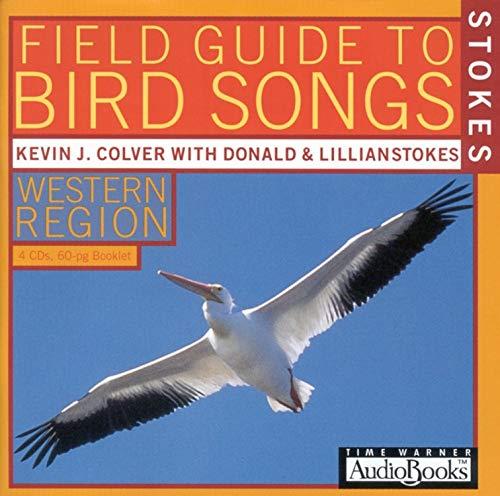 Stokes Field Guide to Bird Songs: Western Region: Lang Elliot, Donald Stokes, Lillian Stokes